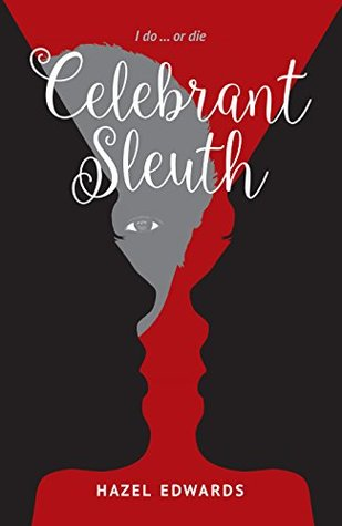 Celebrant Sleuth: I do ...or die