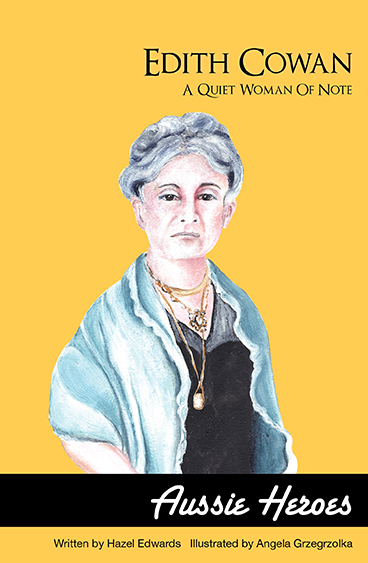 edith cowan  a quiet woman of note