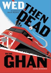 'Wed,Then Dead on The Ghan'